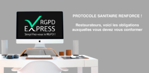 COVID/RGPD : PROTOCOLE SANITAIRE RENFORCE !